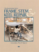Frame, Stem, and Keel Repair