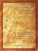 Purposeful Primitive