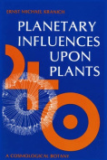 Planetary Influences upon Plants
