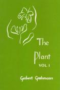 The Plant: v. 1