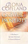 God's Will Is Prosperity