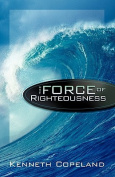 Force of Righteousness