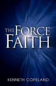 Force of Faith
