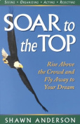 Soar to the Top