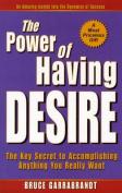 The Power of Having Desire