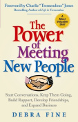 The Power of Meeting New People
