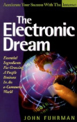 The Electronic Dream