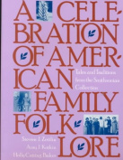 A Celebration of American Family Folklore