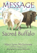 Message of the Sacred Buffalo