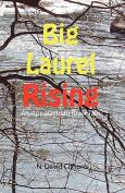 Big Laurel Rising