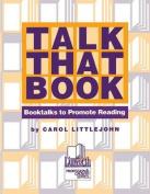 Talk That Book!