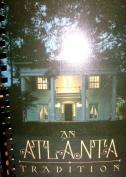 An Atlanta Tradition
