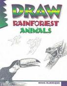 Draw! Rainforest Animals (Learn to draw