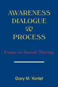 Awareness, Dialogue and Process