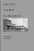 Ghost Town Almanac