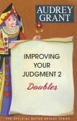 Improving Your Judgment 2