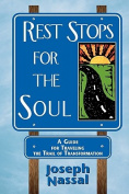 Rest Stops for the Soul