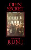 Open Secret: Versions of Rumi