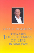 Towards the Fullness of Life