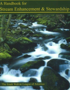 Handbook for Stream Enhancement and Stewardship
