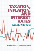 Taxation, Inflation and Interest Rates
