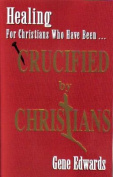 Crucified by Christians