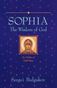 Sophia, The Wisdom of God