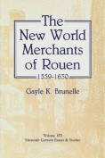 New World Merchants of Rouen