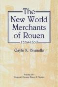 New World Merchants of Rouen