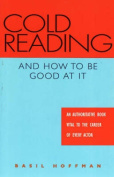 Cold Reading and How to be Good at it