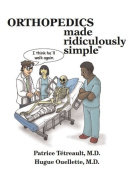 Orthopedics Made Ridiculously Simple