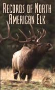 Records of North American Elk