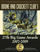 Boone and Crockett Club's 27th Big Game Awards