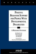 Positive Behaviour Support in People with Developmental Disabilities
