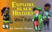 """Explore Black History with """"Wee Pals"""""""