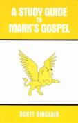 A Study Guide to Mark's Gospel