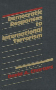 Democratic Responses to International Terrorism