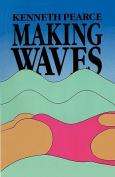 Making Waves