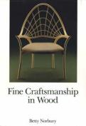 Fine Craftsmanship in Wood
