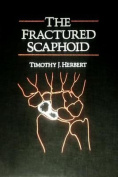 The Fractured Scaphoid
