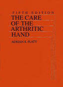 The Care of the Arthritic Hand