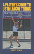 A Player's Guide to USTA League Tennis