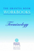 The Urantia Book Workbooks