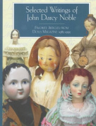 The Selected Writings of John Darcy Noble