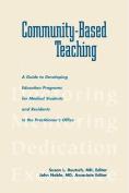 Community-Based Teaching