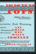 Impotent Cops