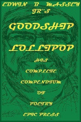 Edwin B Massey Jr's Goodship Lollipop