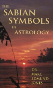 The Sabian Symbols in Astrology
