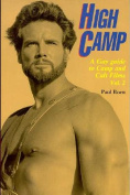 High Camp: Gay Guide to Camp and Cult Films