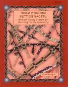 Hemp Masters - Getting Knotty